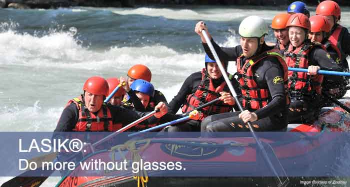 LASIK, do more without glasses, white water rafting